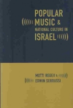 Regev, Motti Popular Music and National Culture in Israel