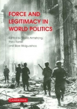 Force And Legitimacy in the World Politics