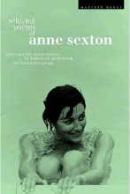 Sexton, Anne,   Middlebrook, Diane Wood,   George, Diana Hume Selected Poems of Anne Sexton