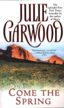 Garwood, Julie Come the Spring