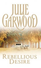 Garwood, Julie Rebellious Desire