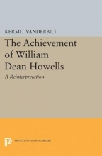 Vanderbilt, Kermit Achievement of William Dean Howells