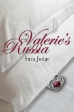 Judge, Sara Valerie`s Russia