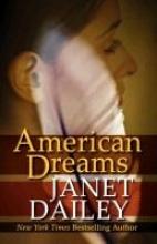 Dailey, Janet American Dreams
