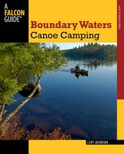 Jacobson, Cliff Boundary Waters Canoe Camping