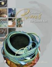 Marianne Barnes Creative Rims for Gourd Art