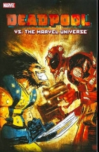 Nicieza, Fabian,   Brown, Reilly Deadpool Vs. The Marvel Universe