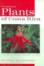 Willow Zuchowski Tropical Plants of Costa Rica