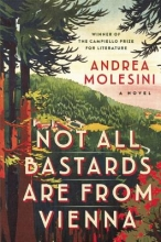 Molesini, Andrea Not All Bastards Are from Vienna
