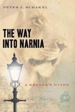 Schakel, Peter J. The Way Into Narnia