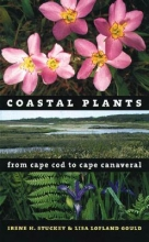 Lisa Lofland Gould Coastal Plants from Cape Cod to Cape Canaveral