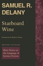 Delany, Samuel R. Starboard Wine