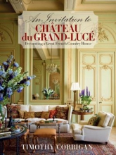 Corrigan, Timothy An Invitation to Chateau du Grand-Luce