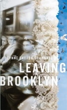 Schwartz, Lynne Sharon Leaving Brooklyn