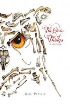 Reid Psaltis The Order of Things