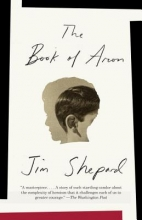 Shepard, Jim The Book of Aron