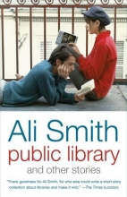 Smith, Ali Public Library and Other Stories