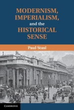 Stasi, Paul Modernism, Imperialism and the Historical Sense