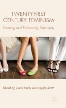 Twenty-First Century Feminism