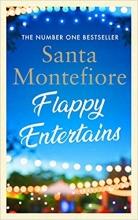 Santa Montefiore , Flappy Entertains