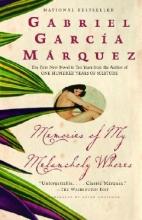 Garcia Marquez, Gabriel Memories of My Melancholy Whores