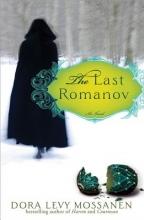 Mossanen, Dora Levy The Last Romanov