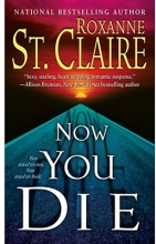 St. Claire, Roxanne Now You Die