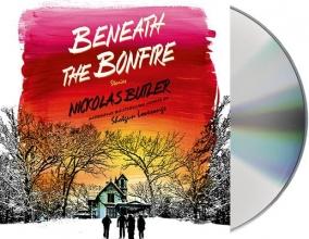 Butler, Nickolas Beneath the Bonfire