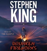 King, Stephen Drunken Fireworks