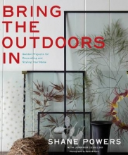 Powers, Shane Bring the Outdoors In