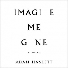 Haslett, Adam Imagine Me Gone