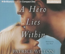 Wilton, Patrice A Hero Lies Within