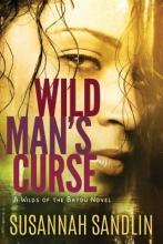 Sandlin, Susannah Wild Man`s Curse