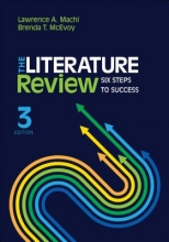 Lawrence A. Machi,   Brenda T. McEvoy The Literature Review