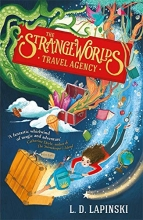 L.D. Lapinski , The Strangeworlds Travel Agency
