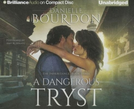 Bourdon, Danielle A Dangerous Tryst