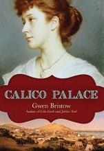 Bristow, Gwen Calico Palace