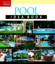 White, Lee Anne Pool Idea Book