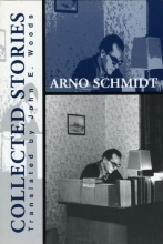 Schmidt, Arno Collected Stories