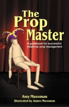 Mussman, Amy The Prop Master