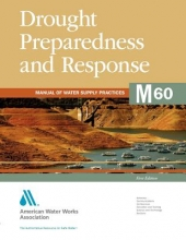 American Water Works Association Drought Preparedness and Response (M60)