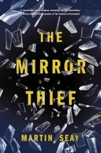 Seay, Martin The Mirror Thief
