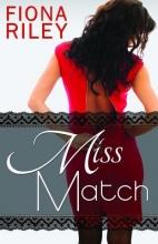 Riley, Fiona Miss Match