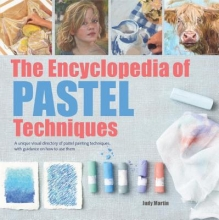 Judy Martin The Encyclopedia of Pastel Techniques