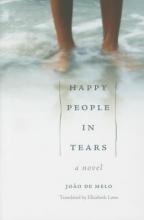 De Melo, Joao Happy People in Tears