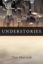 Horvath, Tim Understories