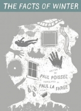 Poissel, Paul The Facts of Winter
