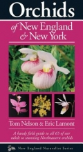 Nelson, Tom Orchids of New England & New York
