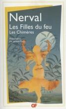 Gerard  Nerval Les Filles du Feu