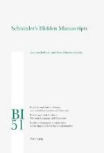 Schnitzler`s Hidden Manuscripts